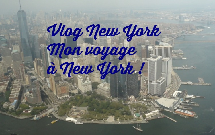 vlog new york, chaine youtube new york, que faire a new york, activités new york, restaurants new york